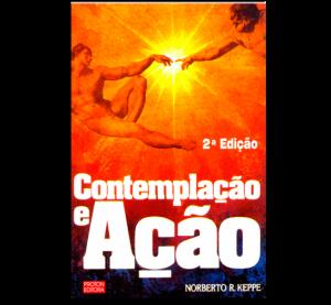 contemplacao-e-acao-norberto-keppe-566x524