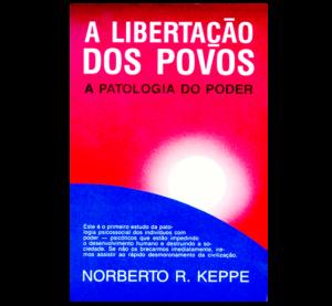 keppe-a-libertacao-dos-povos-a-patologia-do-poder-566x524